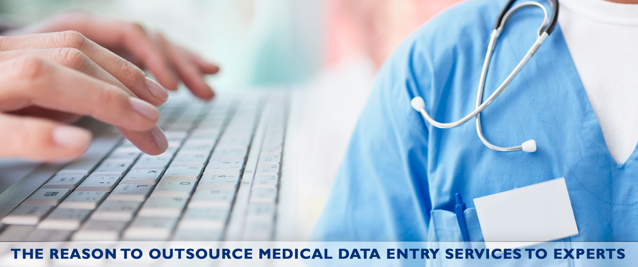 the-reason-to-outsource-medical-data-entry-services-to-expert